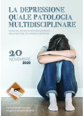 La depressione quale patologia multidisciplinare. Ruolo del medico di ...