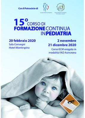 15 Corso di Formazione Continua in Pediatria 2020...