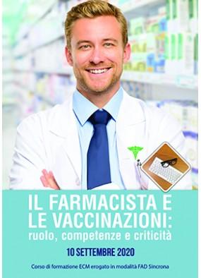 Il farmacista e le vaccinazioni: ruolo, competenze e criticita'...