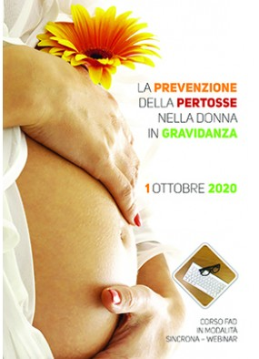 La prevenzione della pertosse nella donna in gravidanza...