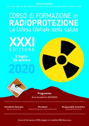 XXXI Edizione Corso di formazione in radioprotezione La Difesa Globale della salute