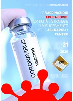 Le vaccinazioni in epoca Covid:  criticita' e strategie di miglioramen...