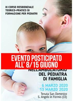 IX Corso Residenziale Teorico Pratico di formazione per pediatri Works...