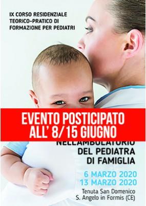 IX Corso Residenziale Teorico Pratico di formazione per pediatri Workshop primo soccorso nell ambulatorio del Pediatra di famiglia
