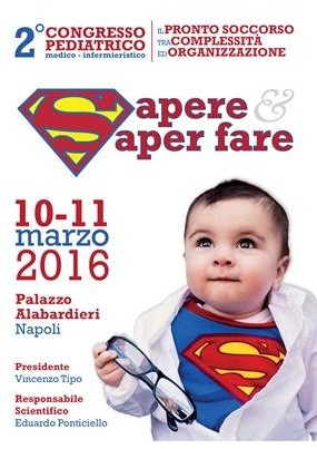 2 Congresso Pediatrico Medico - Infermieristico Il pronto soccorso pediatrico tra complessita ed organizzazione