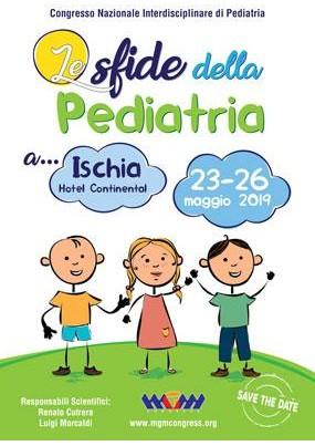 Congresso Interdisciplinare di Pediatria Le sfide della pediatria a Ischia