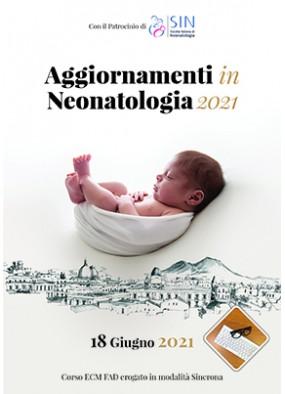 Aggiornamenti in Neonatologia 2021...