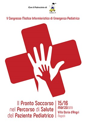 V Congresso Medico Infermieristico di Emergenza Pediatrica. Il Pronto Soccorso nel Percorso di Salute del Paziente Pediatrico