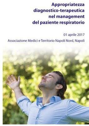 Appropriatezza diagnostico-terapeutica nel management del paziente respiratorio