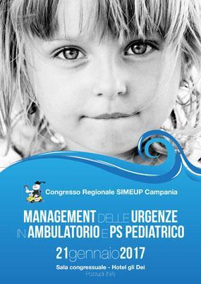 Congresso Regionale SIMEUP Campania Management delle urgenze in ambulatorio e pronto soccorso pediatrico