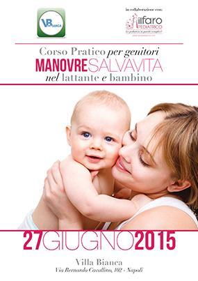 Corso Pratico per genitori Manovre salvavita nel lattante e nel bambino