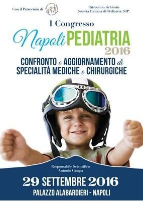 I Congresso Napoli Pediatria 2016 Confronto e aggiornamento di specialità mediche e chirurgiche