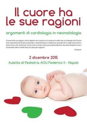 Il cuore ha le sue ragioni Argomenti di cardiologia in neonatologia
