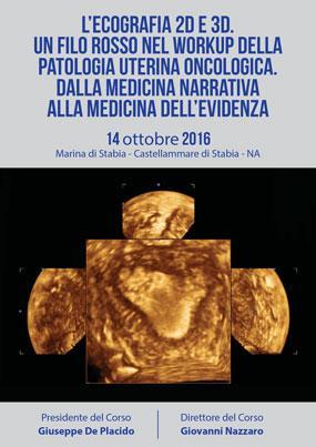 L ecografia 2D e 3D Un filo rosso nel work up della patologia uterina oncologica dalla medicina narrativa alla medicina dell evidenza