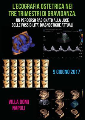 L ecografia ostetrica nei tre trimestri di gravidanza.