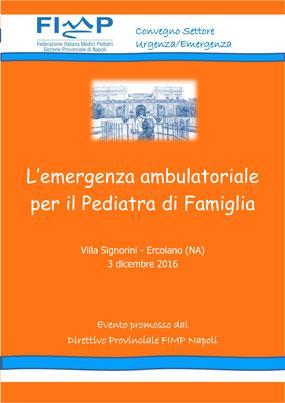 L emergenza ambulatoriale per il pediatra di famiglia