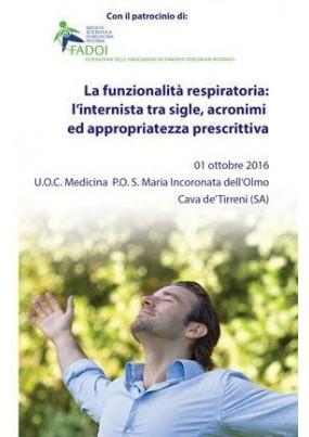 La funzionalita respiratoria l internista tra sigle, acronimi ed appropriatezza prescrittiva