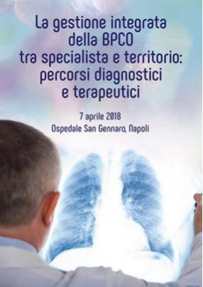 La gestione integrata della BPCO tra specialista e territorio: percorsi diagnostici e terapeutici