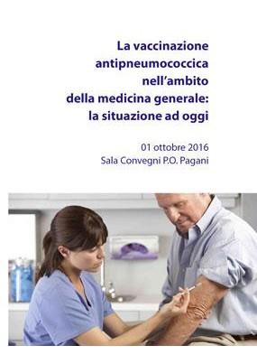 La vaccinazione antipneumococcica nell ambito della medicina generale la situazione ad ggi