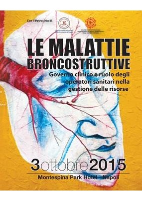 Le malattie broncostruttive Governo clinico e ruolo degli operatori sanitari nella gestione delle risorse