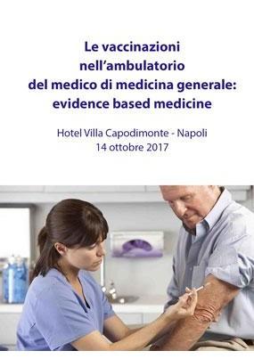 Le vaccinazioni nell ambulatorio del medico di medicina generale evidence based medicine