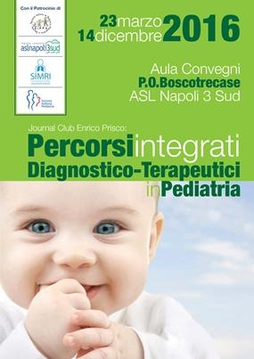 Percorsi Integrati - Diagnostico Terapeutici in Pediatria