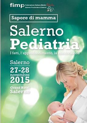 Salerno Pediatria I fatti l approfondimento la condivisione