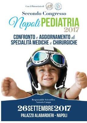 Secondo Congresso Napoli Pediatria 2017. Confronto e aggiornamento di specialita mediche e chirurgiche