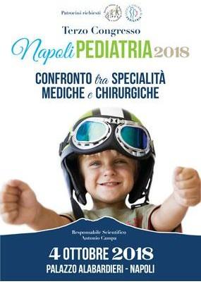 Terzo Congresso Napoli Pediatria 2018. Confronto tra specialita mediche e chirurgiche