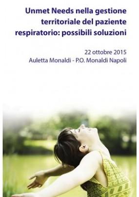 Unmet Needs nella gestione territoriale del paziente respiratorio: possibili soluzioni