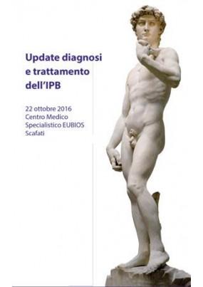 Update diagnosi e trattamento dell IPB