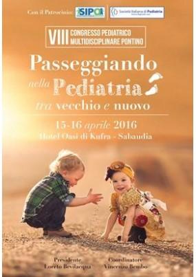 VIII Congresso Pediatrico Multidisciplinare Pontino Passeggiando nella Pediatria tra vecchio e nuovo