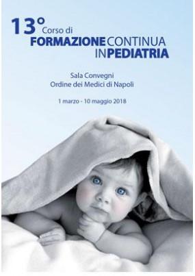 XIII Corso di Formazione Continua in Pediatria