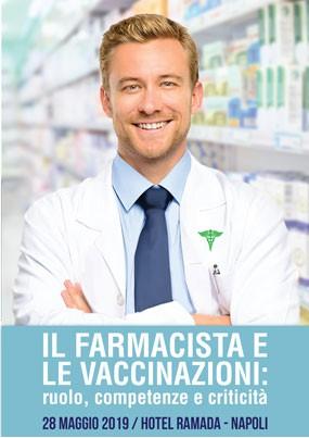 Il farmacista e le vaccinazioni: ruolo, competenze e criticita'