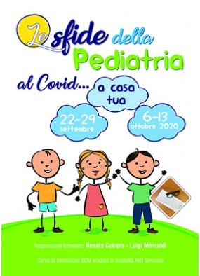 Le sfide della Pediatria al Covid... a casa tua...