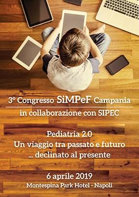 Terzo Congresso SiMPeF Campania in collaborazione con SIPEC. Pediatria 2.0: un viaggio tra passato e futuro... declinato al presente
