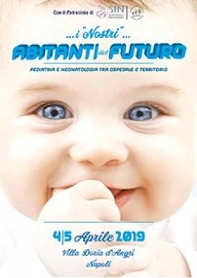 I nostri abitanti del futuro Pediatria e Neonatologia tra ospedale e territorio
