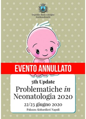 5th Update Problematiche in Neonatologia 2020...