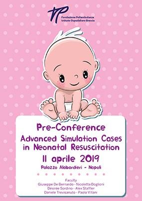 Pre-Conference Advanced Simulation Cases in Neonatal Resuscitation