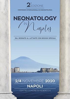 Convegno Internazionale di Neonatologia. Neonatology in Naples. Dal neonato al lattante con bisogni speciali